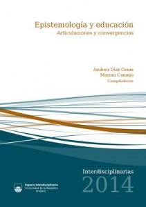"""Presentación del libro """"Epistemología y educación. Articulaciones y convergencias"""""""